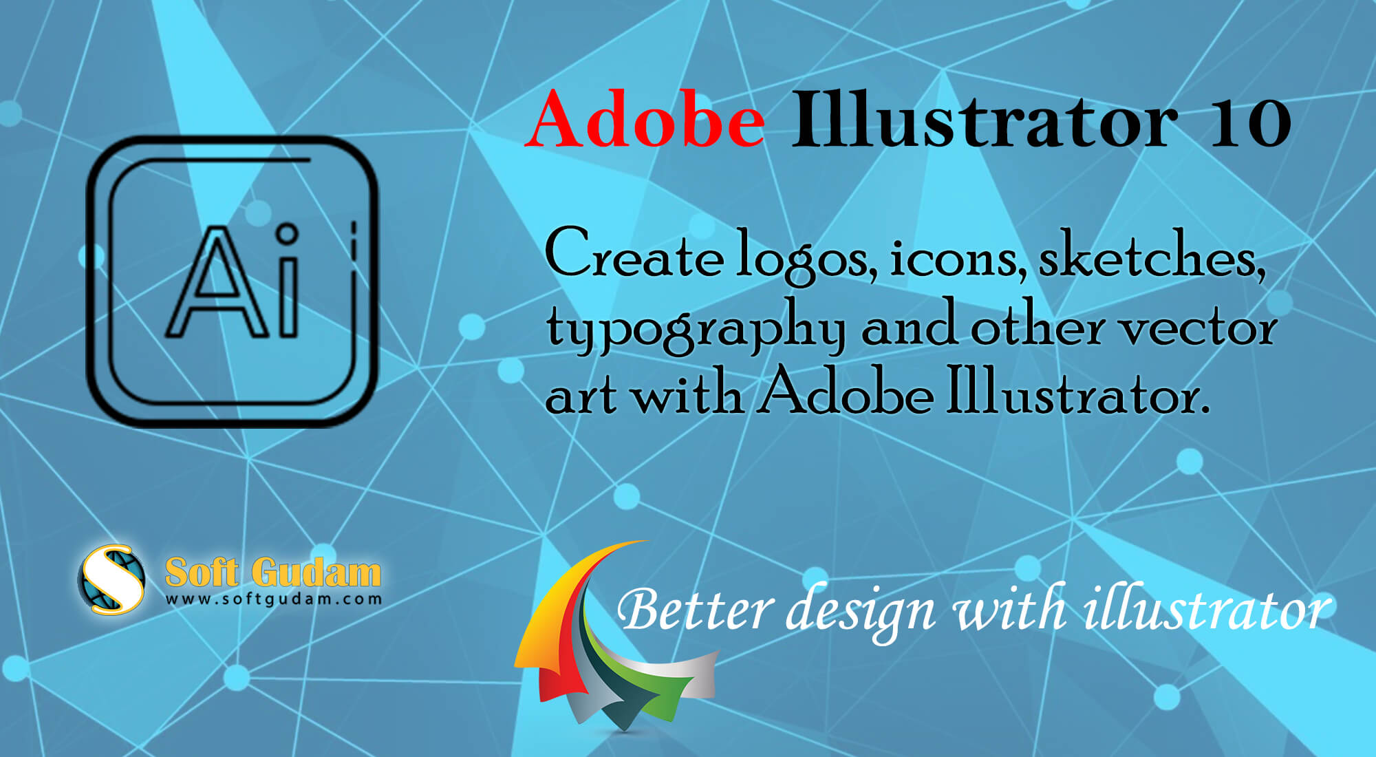 Adobe Illustrator 10 Free Download Full Latest Version For PC